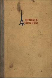 Idegenek Párizsban - Régikönyvek