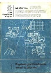 Bevezetés a számítógéppel irányított gépipari rendszerekbe 1. - Régikönyvek
