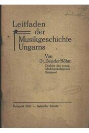Leitfadan der Musikgeschichte Ungarns - Régikönyvek