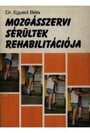 Mozgásszervi sérültek rehabilitációja - Régikönyvek