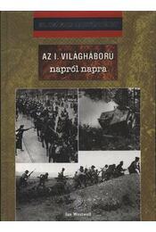 Az I. világháború napról napra - Régikönyvek
