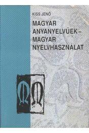 Magyar anyanyelvűek - magyar nyelvhasználat - Régikönyvek