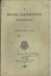 A magyar alkotmányjog tankönyve - Régikönyvek