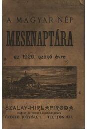 A magyar nép mesenaptára az 1920. szökő évre - Régikönyvek