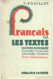 Le Francais Par les Textes - Régikönyvek