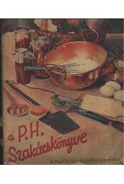 A Pesti Hirlap Szakácskönyve - Régikönyvek