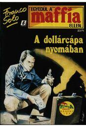 A dollárcápa nyomában - Régikönyvek