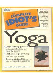The complete idiot's guide to Yoga (angol-nyelvű) - Régikönyvek