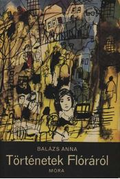 Történetek Flóráról - Régikönyvek