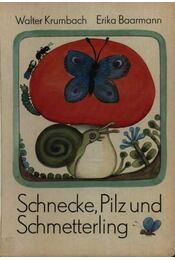 Schnecke, Pilz und Schmetterling - Régikönyvek