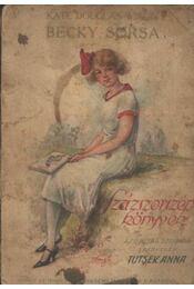 Becky sorsa - Régikönyvek