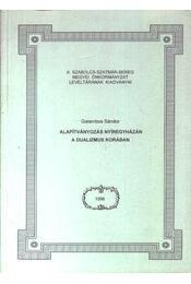 Alapítványozás Nyíregyházán a dualizmus korában - Régikönyvek
