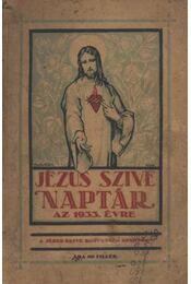 Jézus szive naptár az 1933. évre - Régikönyvek
