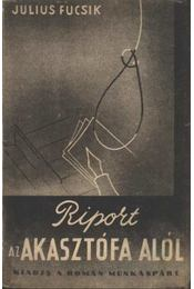 Riport az akasztófa alól - Régikönyvek