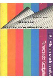 Népszerű elektronikai minilexikon - Régikönyvek