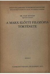 A Marx előtti filozófia története - Régikönyvek