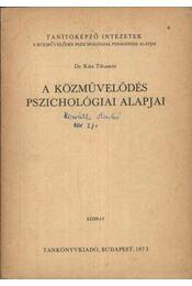 A közművelődés pszichológiai alapjai - Régikönyvek