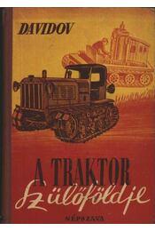 A traktor szülőföldje - Régikönyvek
