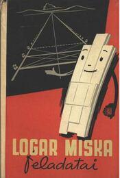 Logar Miska feladatai - Régikönyvek