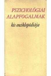 Pszichológiai alapfogalmak kis enciklopédiája - Régikönyvek