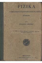 Fizika a gimnázium és leánygimnázium VII. osztálya számára - Régikönyvek