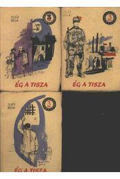 Ég a Tisza I-II-III kötet - Régikönyvek