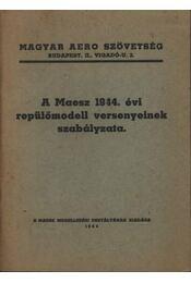 A Maesz 1944. évi repülőmodell versenyeinek szabályzata - Régikönyvek