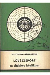Lövészsport az általános iskolákban - Régikönyvek