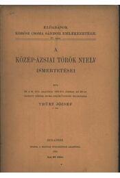 atirni - A Közép-Ázsiai török nyelv ismertetése - Régikönyvek