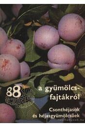 88 színes oldal a gyümölcsfajtákról - Csonthéjasok és héjasgyümölcsűek - Régikönyvek