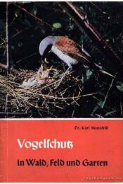 Vogelschutz (Madarak védelme) - Régikönyvek