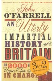 An utterly impartial history of Britain (angol-nyelvű) - Régikönyvek