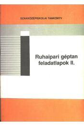Ruhaipari géptan feladatlapok II. - Régikönyvek