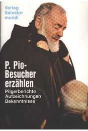 P. Pio-Besucher erzählen - Régikönyvek