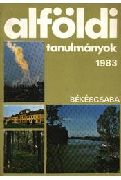 Alföldi tanulmányok 1983. - Régikönyvek