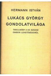 Lukács György gondolatvilága - Régikönyvek