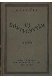 Uj Döntvénytár VI. kötet - Régikönyvek