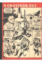 A gravitor ügy ( Füles1970. 29-36 szám 1-8 rész) - Régikönyvek