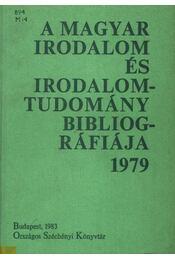 A magyar irodalom és irodalomtudomány bibliográfiája 1979 - Régikönyvek