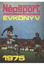 Népsport évkönyv 1975 - Régikönyvek