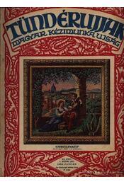 Tündérujjak 1930 (teljes évfolyam) - Régikönyvek