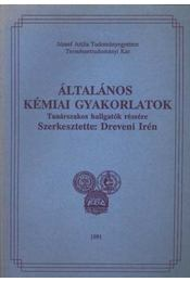 Általános kémiai gyakorlatok - Régikönyvek