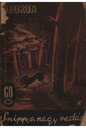 Snipp, a nagy vadász - Régikönyvek