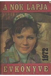 A Nők Lapja Évkönyve 1972. - Régikönyvek