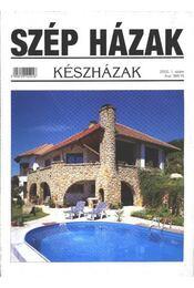 Szép Házak 2002. 1. szám - Régikönyvek