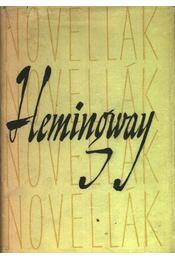 Hemingway Novellák - Hemingway, Ernest - Régikönyvek