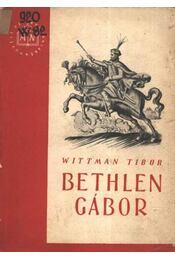 Bethlen Gábor - Régikönyvek