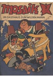 Im gasthaus zum wilden mann - Mosaik 1978/5 - Régikönyvek