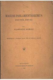 A magyar parlamentalizmus 1867-től 1918-ig - Régikönyvek