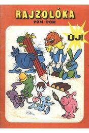 Rajzolóka Pom-Pom - Régikönyvek